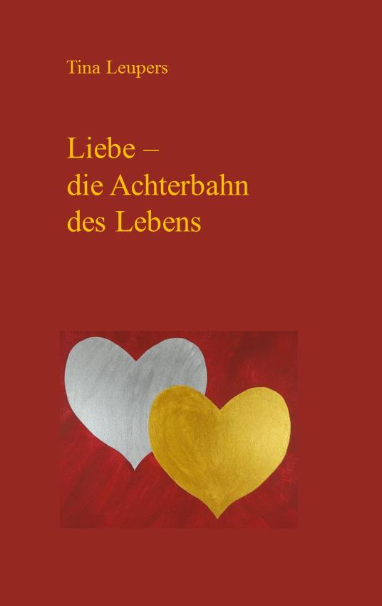 """Titelseite von """"Liebe - die Achterbahn des Lebens"""""""